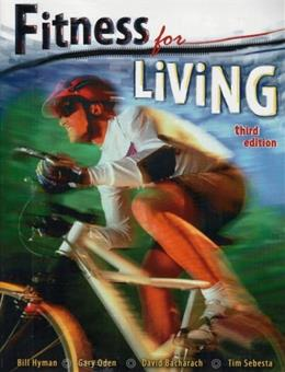 Fitness for Living, by Hyman, 3rd Edition 9780757530470