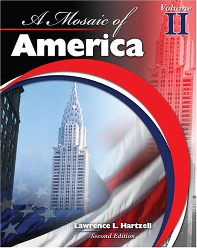 Mosaic of America, by Hartzell, 2nd Edition, Volume 2 9780757538933