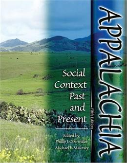 Appalachia: Social Context Past and Present, by Obermiller, 5th Edition 9780757539053