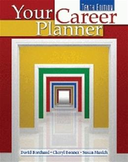 Your Career Planner, by Borchard, 10th Edition, Worktext 9780757553387