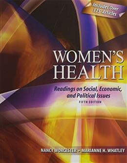Womens Health: Readings on Social, Economic, and Political Issues 5 9780757559686