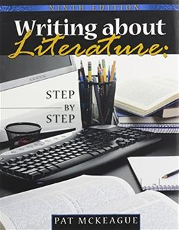 Writing About Literature: Step by Step, by McKeague, 9th Edition 9 w/CD 9780757560293
