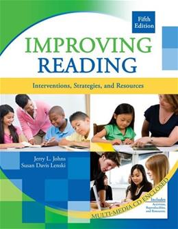Improving Reading: Interventions, Strategies, and Resources, by Johns, 5th Edition 5 w/CD 9780757568336