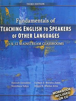 Fundamentals of Teaching English to Speakers of Other Languages in K-12 Mainstream Classrooms, by Ariza, 3rd Edition 3 w/CD 9780757579738