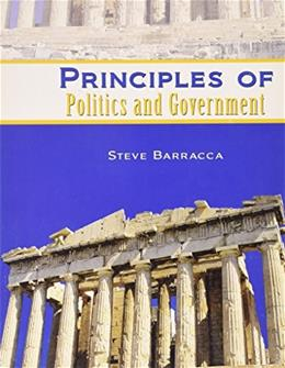 Principles of Politics and Government, by Barracca 9780757586187
