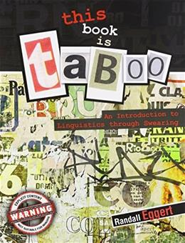 Book Is Taboo: An Introduction to Linguistics through Swearing, by Randall 9780757586422