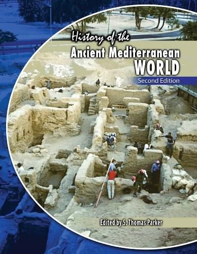 History of the Ancient Mediterranean World, by Parker, 2nd Edition 9780757586521
