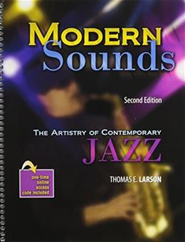 Modern Sounds: The Artistry of Contemporary Jazz with Rhapsody, by Larson, 2nd Edition 9780757589737