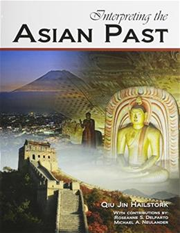 Interpreting the Asian Past, by Hailstork 9780757590122