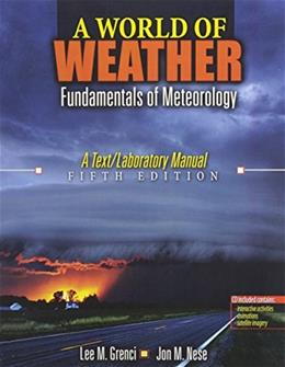 World of Weather: Fundamentals of Meteorology, by Nese, 5th Edition 5 w/CD 9780757594267