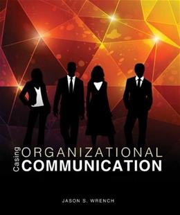 Casing Organizational Communication, by Wrench 9780757596841