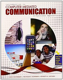 Introduction to Computer Mediated Communication: A Functional Approach, by Westerman PKG 9780757598227