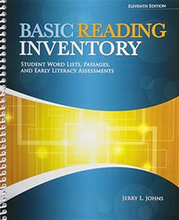 Basic Reading Inventory: Student Word Lists, Passages, and Early Literacy Assessments, by Johns, 11th Edition 9780757598548