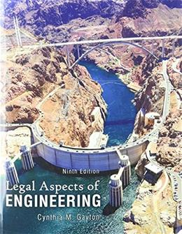 Legal Aspects of Engineering, by Gayton, 9th Edition 9780757598845