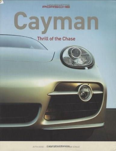 Porsche Cayman: Thrill of the Chase, by Deiss 9780760325810