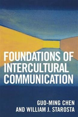 Foundations of Intercultural Communication, by Chen, 2nd Edition 9780761832294