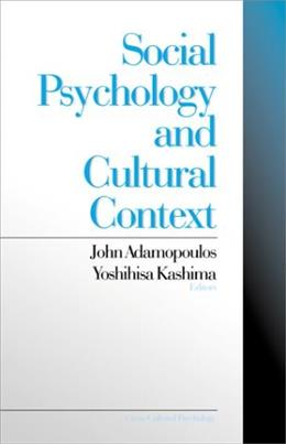 Social Psychology and Cultural Context, by Adamopoulos, CANADIAN EDITION 9780761906384