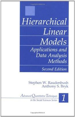 Hierarchical Linear Models: Applications and Data Analysis Methods, by Raudenbush, 2nd Edition 9780761919049