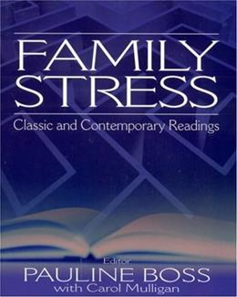 Family Stress: Classic and Contemporary Readings, by Boss 9780761926122