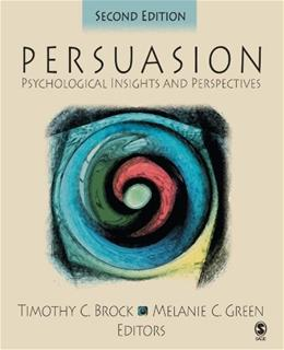 Persuasion: Psychological Insights and Perspectives, by Brock, 2nd Edition 9780761928096