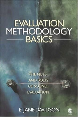 Evaluation Methodology Basics: The Nuts and Bolts of Sound Evaluation, by Davidson 9780761929291