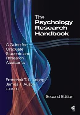 Psychology Research Handbook: A Guide for Graduate Students and Research Assistants, by Leong, 2nd Edition 9780761930228