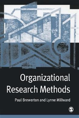 Organizational Research Methods: A Guide for Students and Researchers, by Brewerton 9780761971016