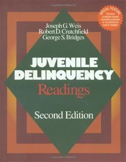 Juvenile Delinquency: Readings, by Weis, 2nd Edition 2 w/DISK 9780761986782