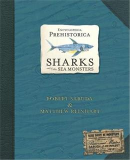 Encyclopedia Prehistorica: Sharks and Other Sea Monsters Pop 9780763622299