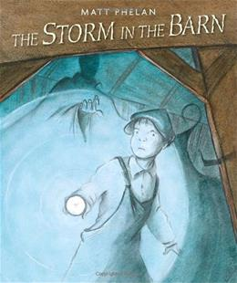 The Storm in the Barn (Scott ODell Award for Historical Fiction) First Edit 9780763636180