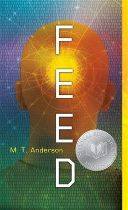 Feed, by Anderson 9780763662622