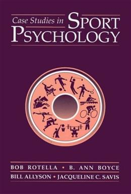 Case Studies in Sport Psychology, by Rotella 9780763703554