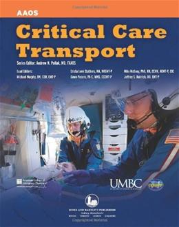 Critical Care Transport, by American Academy of Orthopaedic Surgeons 9780763712235