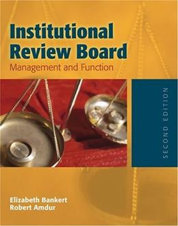 Institutional Review Board, by Bankert, 2nd Edition 9780763730499