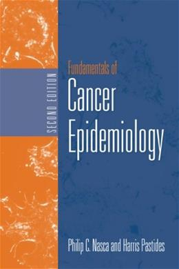 Fundamentals of Cancer Epidemiology, by Nasca, 2nd Edition 9780763736187