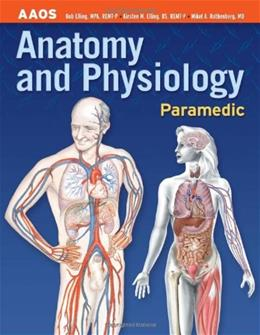Anatomy and Physiology: Paramedic, by Elling 9780763737924