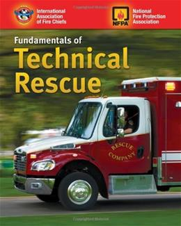 Fundamentals Of Technical Rescue, by IAFC 9780763738372