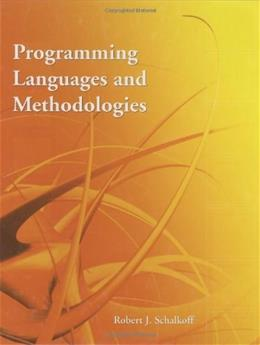 Programming Languages and Methodologies, by Schalkoff 9780763740597