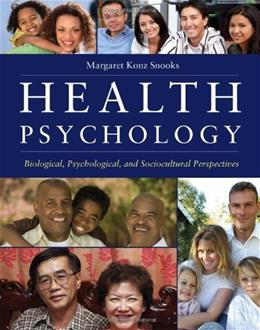 Health Psycology: Biological, Psychological, and Sociocultural Perspectives, by Snooks 9780763743826
