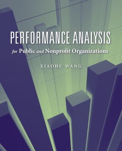 Performance Analysis for Public and Nonprofit Organizations, by Wang 9780763751067