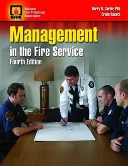 Management in the Fire Service, by Carter, 4th Edition 9780763751692