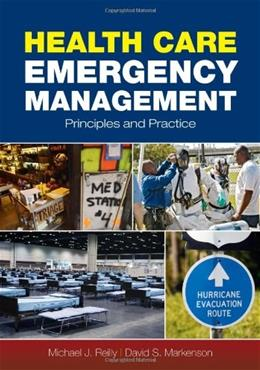 Health Care Emergency Management: Principles and Practice, by Reilly 9780763755133
