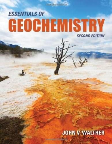 Essentials of Geochemistry, by Walther, 2nd Edition 9780763759223