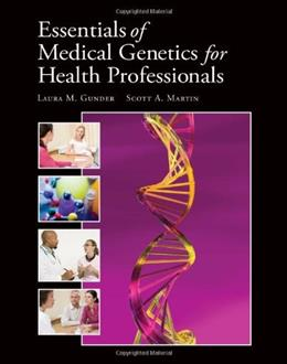 Essentials of Medical Genetics for Health Professionals, by Martin 9780763759605