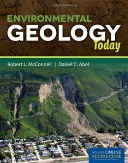 Environmental Geology Today, by McConnell PKG 9780763764456