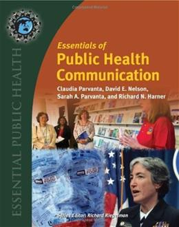 Essentials of Public Health Communication, by Parvanta 9780763771157