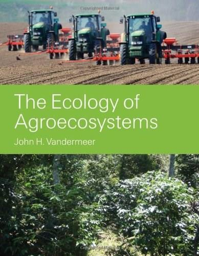 Ecology of Agroecosystems, by Vandermeer 9780763771539