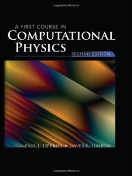 1st Course in Computational Physics, by Devries, 2nd Edition 2 w/CD 9780763773144
