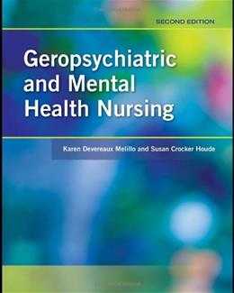 Geropsychiatric And Mental Health Nursing, by Melillo, 2nd Edition 9780763773595