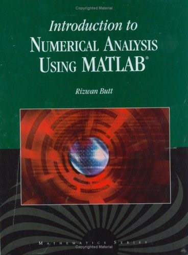 Introduction to Numerical Analysis, by Butt BK w/CD 9780763773762